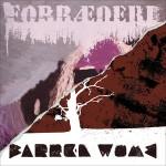 "Barren womb / Forræderi 7"""